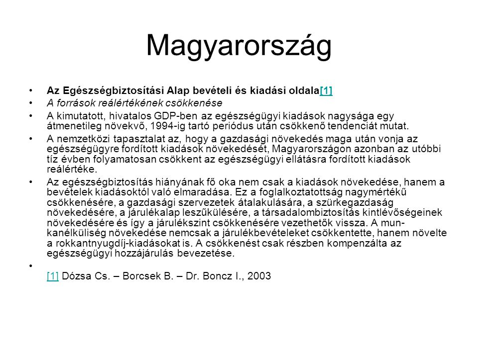 Magyarország Az Egészségbiztosítási Alap bevételi és kiadási oldala[1]